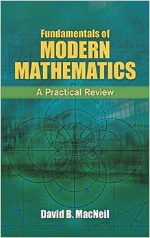 Book Fundamentals of Modern Mathematics: A Practical Review (Dover Books on Mathematics) by David B. MacNeil (2013-06-19)