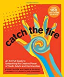 Catch the Fire, Peggy Taylor and Charlie Murphy, 0865717575