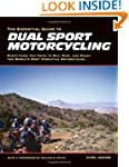 The Essential Guide to Dual Sport Mot...