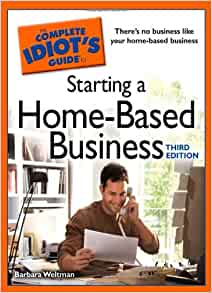 the complete idiots guide to starting a homebased
