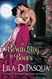 Bewitching in Boots (Fiery Tales) (Volume 6)