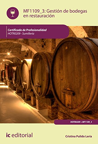 Descargar Libro Gestión De Bodegas En Restauración. Hotr0209 - Sumillería Cristina Pulido Lería