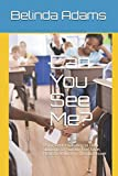 img - for Can You See Me?: Using Understanding to Help Students of Poverty Feel Seen, Heard & Valued in the Classroom book / textbook / text book