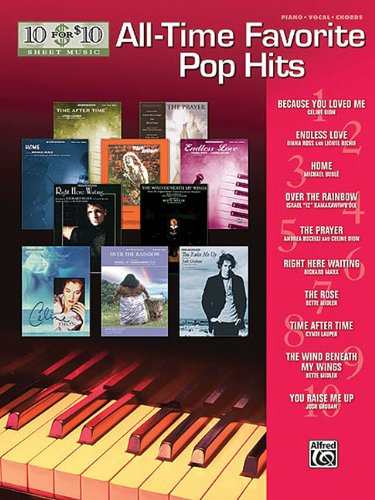 10 for 10 Sheet Music All-Time Favorite Pop Hits: Piano/Vocal/Chords ebook