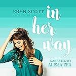 In Her Way | Eryn Scott
