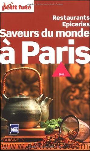 Livres gratuits en ligne Petit Futé Saveurs du monde à Paris epub, pdf