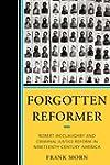 Forgotten Reformer: Robert McClaughry...