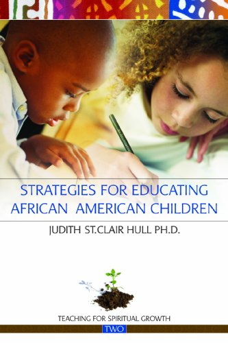 Search : Strategies for Educating African American Children (Teaching for Spiritual Growth)