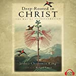 Deep-Rooted in Christ: The Way of Transformation | Joshua Choonmin Kang
