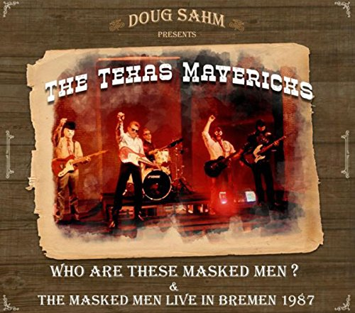 Who Are These Masked Men & The Masked Men Live In Bremen (Texas Sham)