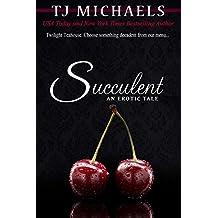 Succulent: A Twilight Teahouse Novel