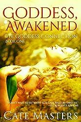 Goddess, Awakened (The Goddess Connection Book 1) (English Edition)