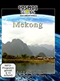 Cosmos Global Documentaries - Mekong: The Three Ancient Kingdoms Of Cambodia, Thailand & Vietnam