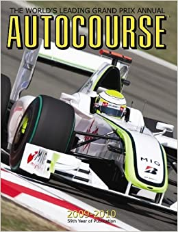Autocourse Annual 2009-2010: The World's Leading Grand Prix Annual (Autocourse: The World's Leading Grand Prix Annual)
