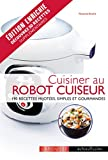 larousse cuisiner au robot cuiseur cooking with a food processor french edition