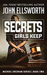 Secrets Girls Keep: A Legal Thriller (Michael Gresham Legal Thrillers Book 2)