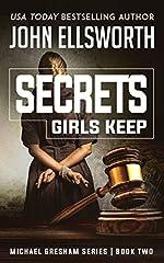 Secrets Girls Keep (Michael Gresham Series Book 3)