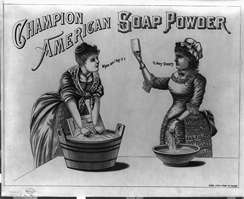1887 Photo Champion American soap powder Print of advertisement for Champion American Soap Powder showing two women washing clothing, one laboring over a large tub with a washboard, the other using a