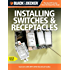 Black & Decker Switches & Receptacles (Black & Decker Complete Guide)