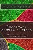 Recortada Contra el Cielo, Marcos Mondoñedo, 1495938085