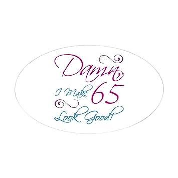 CafePress 65Th Birthday Humor Oval Bumper Sticker Euro Car Decal