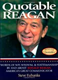 Quotable Reagan, Steve Eubanks, 1931249059