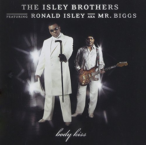 isley brothers body kiss - 6
