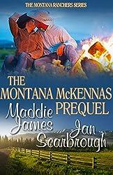 The Montana McKennas: Prequel (The Montana Ranchers Book 1)