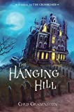 The Hanging Hill, Chris Grabenstein, 0375846999