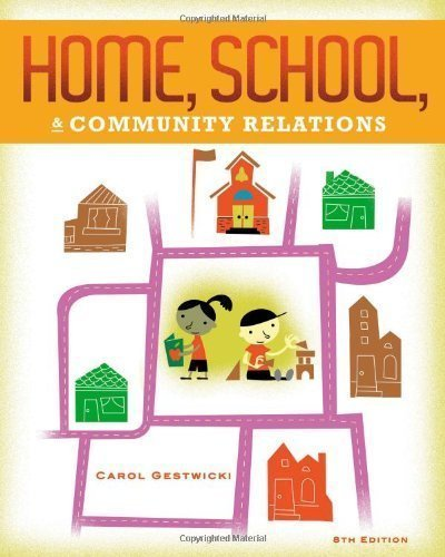 Home, School, and Community Relations by Gestwicki, Carol 8th (eighth) Edition [Paperback(2012)]