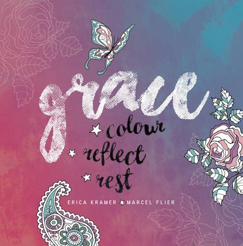 Grace: Colour...Reflect...Rest