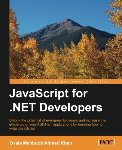 JavaScript for .NET Developers by Packt Publishing - ebooks Account