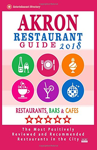 Akron Restaurant Guide 2018: Best Rated Restaurants in Akron, Ohio - Restaurants, Bars and Cafes recommended for Visitors, 2018