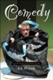 Comedy : A Critical Introduction, Rozik, Eli, 1845194772