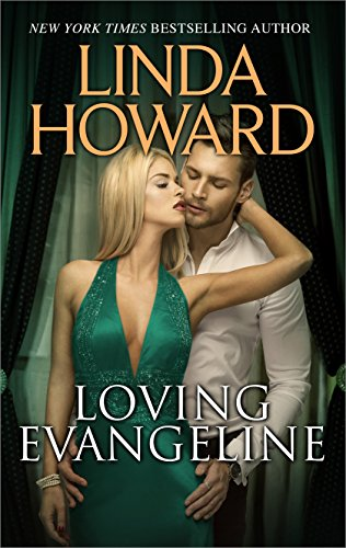 Loving Evangeline (Silhouette Romantic Suspense Bestselling Author) by [Howard, Linda]