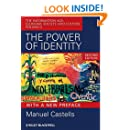 The Power of Identity: The Information Age: Economy, Society, and Culture Volume II