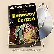 The Case of the Runaway Corpse | Erle Stanley Gardner