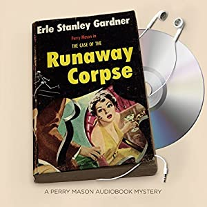 The Case of the Runaway Corpse Audiobook