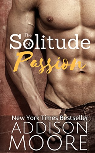 The Solitude of Passion: A Second Chance Romance
