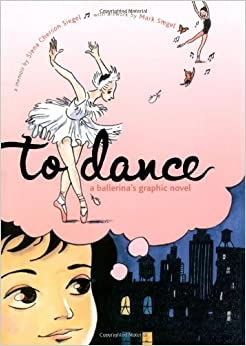 To Dance: A Ballerina's Graphic Novel Downloads Torrent