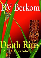 Death Rites (Kate Jones Thriller Book 3)