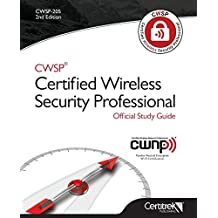 Cwsp (R)Certified Wireless Security Professional Official Study Guide: Second Edition