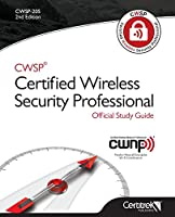 CWSP Certified Wireless Security Professional Official Study Guide: 2nd Edition Front Cover