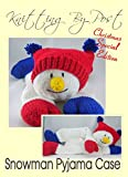 Knitting Pattern Snowman Pyjama Nightie Case
