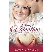 The Billionaire's Sweet Valentine (Holiday Contest)