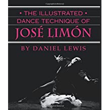 The Illustrated Dance Technique of José Limón