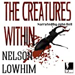 The Creatures Within   Nelson Lowhim