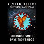 The Thrones of Kronos: Exordium, Book 5 | Sherwood Smith,Dave Trowbridge