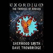 The Thrones of Kronos: Exordium, Book 5 | Sherwood Smith, Dave Trowbridge