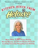 Kitchen Hints From Heloise: More Than 1,527 Time-Saving, Money-Saving, and Work-Saving Hints for Cooking, Cleaning, Shopping, and Storing